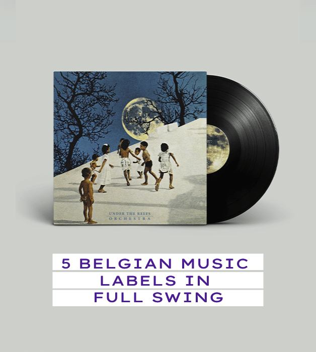 5 Belgian music labels in full swing