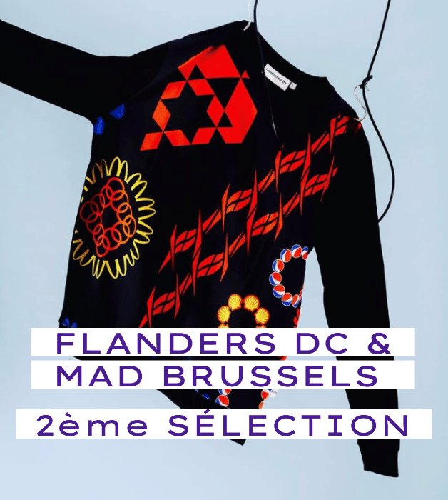 Flanders DC & MAD Brussels 2ème sélection