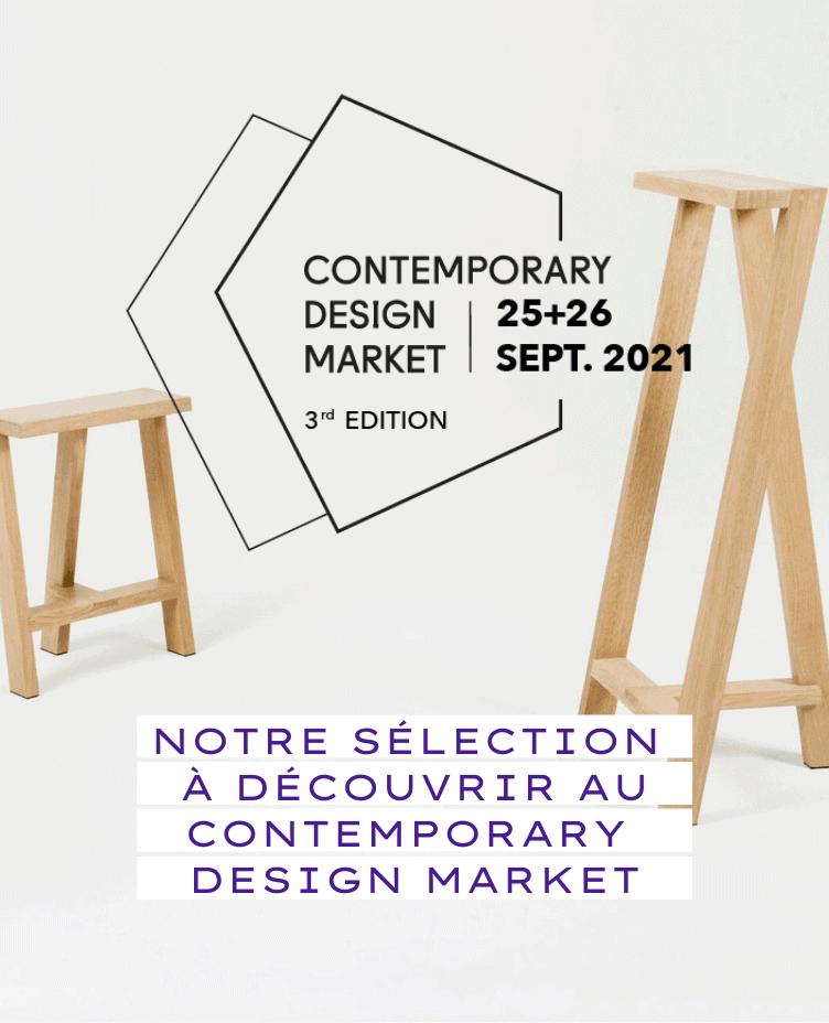 Notre sélection à découvrir au Contemporary Design Market